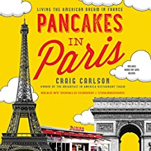 Pancakes in Paris: Living the American Dream in France: Library Edition