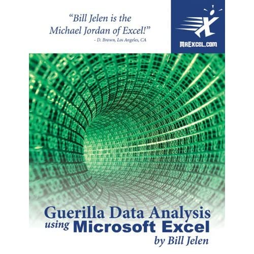 Guerilla Data Analysis Using Microsoft Excel by Bill Jelen (2002-09-01)