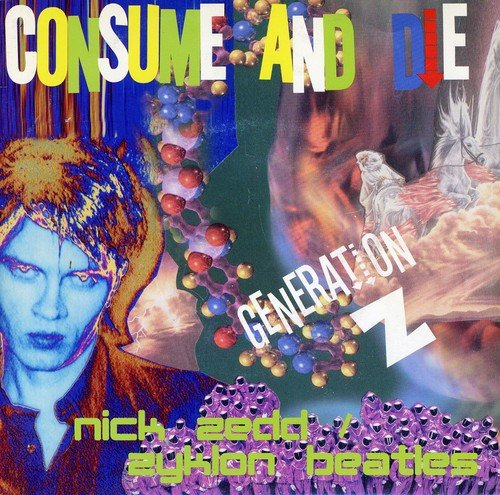 Consume & die [Vinyl Maxi-Single] (Zedd Vinyl)