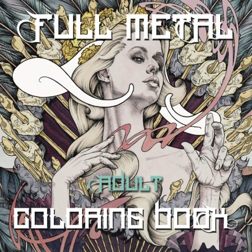 Full Metal Coloring Book