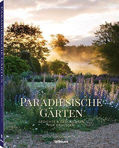 Paradiesische Gärten
