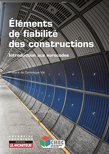 Eléments de fiabilité des constructions par Jean-Armand Calgaro