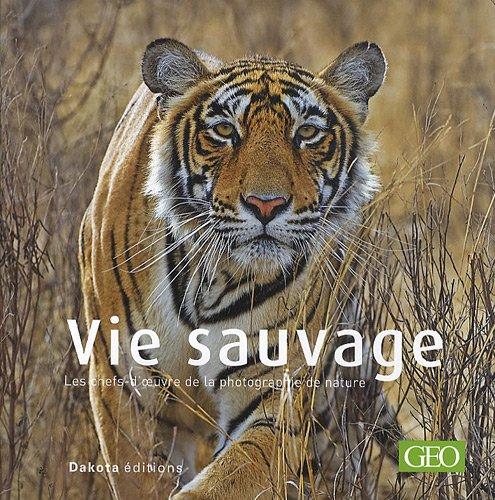 Vie sauvage par GEO