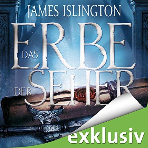 Buchseite und Rezensionen zu 'Das Erbe der Seher (Die Licanius-Trilogie 1)' von James Islington