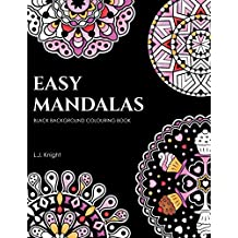 Easy Mandalas Black Background Colouring Book: 50 Fun and Relaxing Black Page Mandala Designs