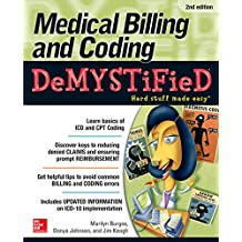 Medical Billing & Coding Demystified, 2nd Edition (English Edition)