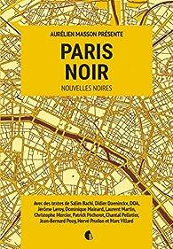 Paris Noir par Aurélien Masson