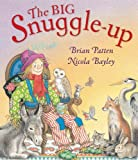 The Big Snuggle-Up by Brian Patten (2011-06-15)