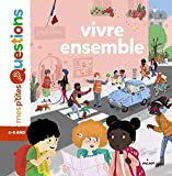 Vivre ensemble / textes d'Astrid Dumontet | Dumontet, Astrid. Auteur