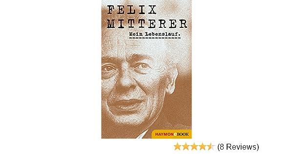 Mein Lebenslauf eBook: Felix Mitterer: Amazon.de: Kindle-Shop