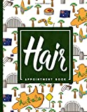 Hair Appointment Book: 7 Columns Appointment Log Book, Appointment Time Planner, Hourly Appointment Calendar, Cute Australia Cover