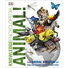 Knowledge Encyclopedia Animal!: The Animal Kingdom as you've Never Seen it Before