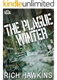 The Plague Winter (Year of the Zombie Book 2)