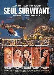 Seul Survivant Vol. 2: Bossa Nova Club