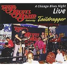 Mojo Blues Band : Chicago Blues Night