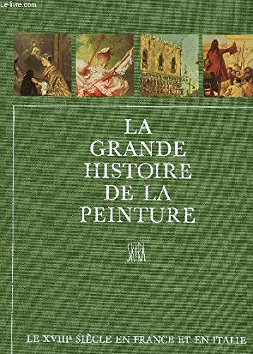 LE XVIIIe SIECLE EN FRANCE ET EN ITALIE / COLLECTION