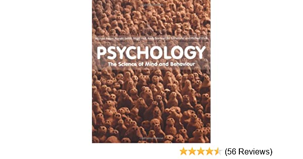 Psychology the science of mind and behaviour amazon michael psychology the science of mind and behaviour amazon michael w passer ronald e smith nigel holt andy bremner ed sutherland michael vliek fandeluxe Images