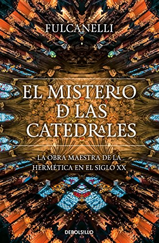 El Misterio De Las Catedrales/The Mystery of the Cathedrals