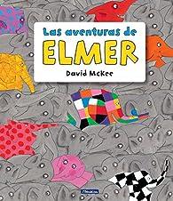 Las aventuras de Elmer par David McKee