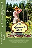 The Lumberjacks' Ball: Volume 2 (The Christy Lumber Camp Series) by Carrie Fancett Pagels (2015-04-19)