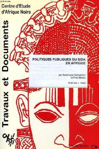 Cean, travaux et documents, n 61-62, 1999, politiques publiques du sida en afrique