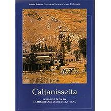 Caltanissetta - Le miniere di zolfo - La memoria nel cuore della terra.