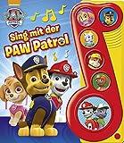 Sing mit der PAW Patrol - Liederbuch mit Sound - Nickelodeon - Pappbilderbuch mit 6 Melodien