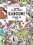 KABOOM!: Comic in der Kunst