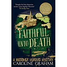 Faithful unto Death: A Midsomer Murders Mystery 5