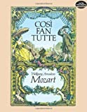Cosi fan Tutte in Full Score (Dover Music Scores) by Wolfgang Amadeus Mozart (1983-11-01)