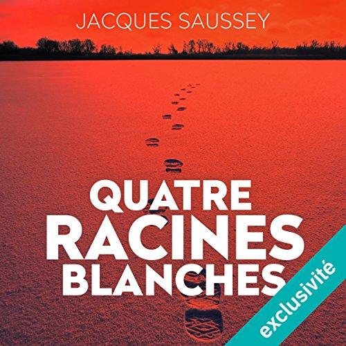 Quatre racines blanches (Daniel Magne & Lisa Heslin 3)