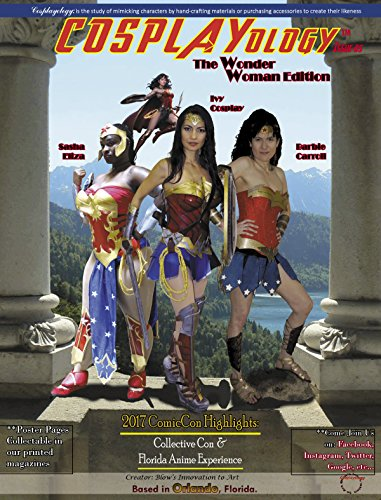 COSPLAYology: Issue-05: Wonder Woman Edition (English Edition)