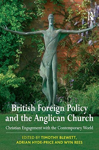 British Foreign Policy and the Anglican Church: Christian Engagement with the Contemporary World by Timothy Blewett (2009-08-01) par Timothy Blewett;Adrian Hyde-Price