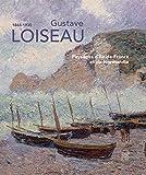 Gustave Loiseau (1865-1935) : Paysages des bords de Seine, de Pontoise à Rouen