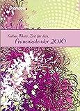 Farben, Worte, Zeit für dich 2016: Frauenkalender