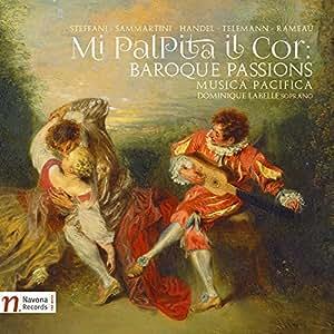 Mi Palpita Il Cor:Baroque Pass