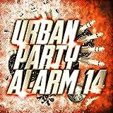 Urban Party Alarm 14