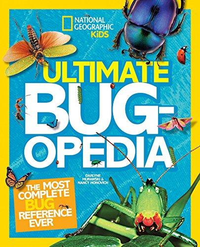 Ultimate Bugopedia: The Most Complete Bug Reference Ever (Ultimate ) por Darlyne Murawski