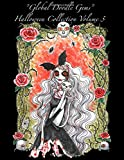 Halloween Collection 3: Halloween Adult Coloring Book: Volume 3 (Global Doodle Gems Halloween Collection)
