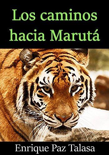 Los caminos hacia Marutá (Roldom nº 1) por Enrique Paz Talasa