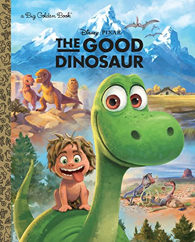 The Good Dinosaur Big Golden Book (Disney/Pixar the Good Dinosaur) por Random House Disney