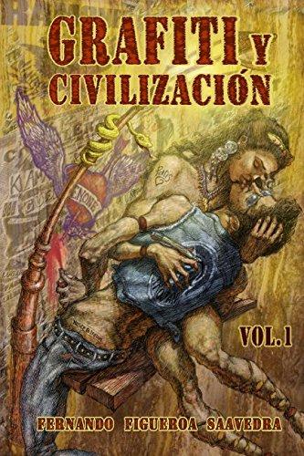 Descargar Libro Grafiti y civilización de Fernando Figueroa Saavedra