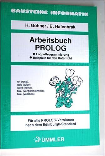 Arbeitsbuch PROLOG. Ziele, Inhalte, Beispiele: Amazon.de: Bücher