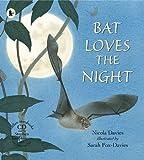 Bat Loves the Night (Nature Storybooks)