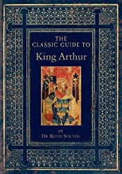The Classic Guide to King Arthur