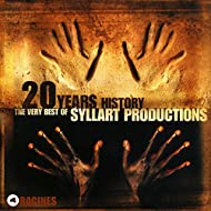 20 Years History – The Very Best of Syllart Productions: IV. Racines