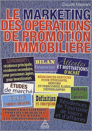 Le marketing des oprations de promotion immobilire de Claude Mezrahi ( 31 mars 2011 )