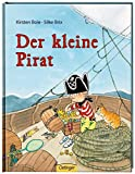 Der kleine Pirat (Childrens Storybooks in Hardba)