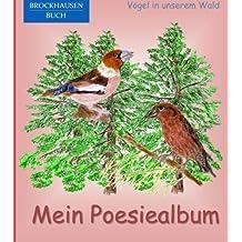 BROCKHAUSEN: Mein Poesiealbum: Vögel in unserem Wald (Poesiealbum Grundschule)