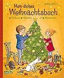 Mein dickes Weihnachtsbuch: Vorlesen, Basteln, Mitmachen